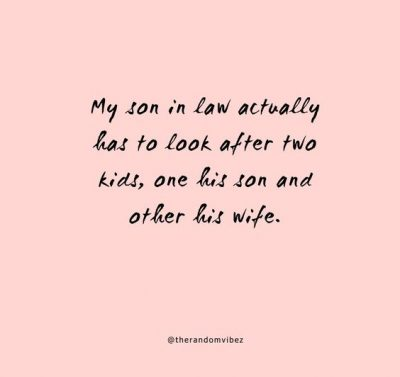 Son in Law Quotes Funny