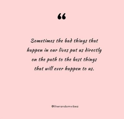 Things Happens For A Reason Quotes