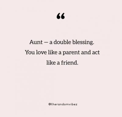 Aunt Quotes From Niece
