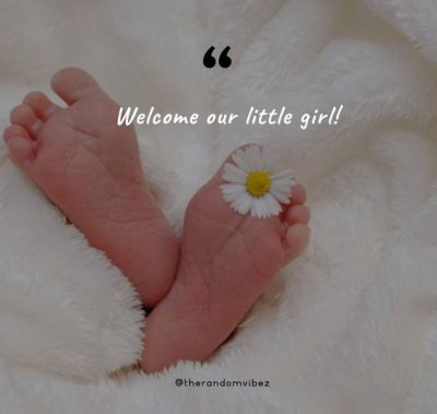 Blessed With a Baby Girl Quotes