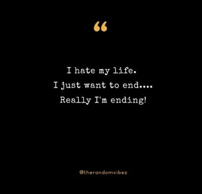 I Hate My Life Quotes Pictures