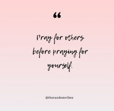 Praying For Others Quotes