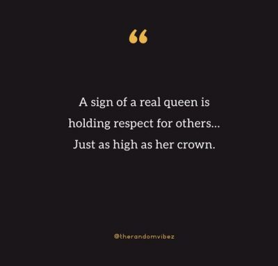 Queen Quotes Images