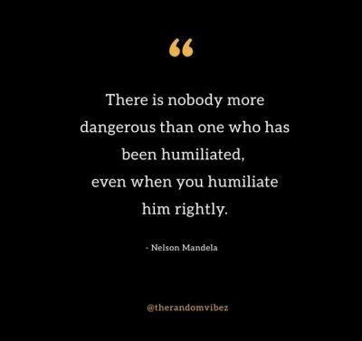 Quotes About Humiliation