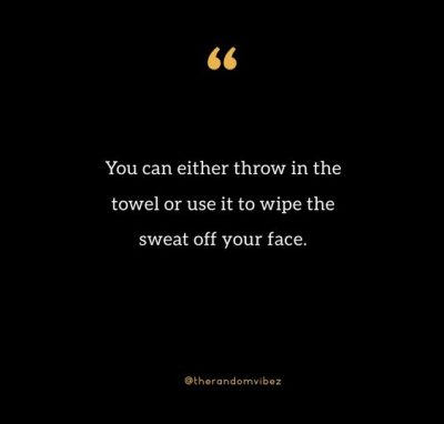Throwing In The Towel Quotes