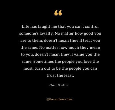 Trent Shelton Quotes Life Has Taught Me