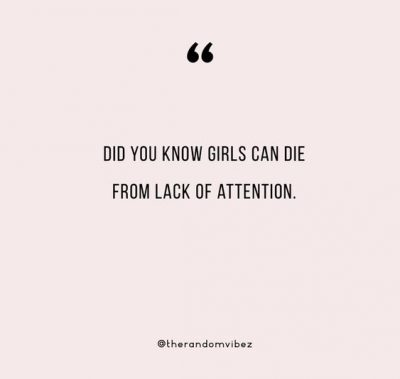 Woman Lack Of Attention Quotes