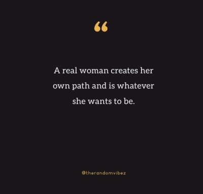 a real woman can do it all by herself quote