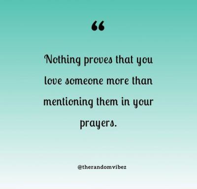 inspiring praying for others quotes