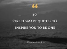 30 Street Smart Quotes To Inspire You To Be One