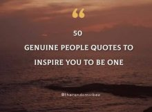 50 Genuine People Quotes To Inspire You To Be One