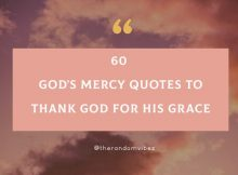 60 God's Mercy Quotes To Thank God For His Grace