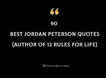 90 Best Jordan Peterson Quotes (Author of 12 Rules for Life)