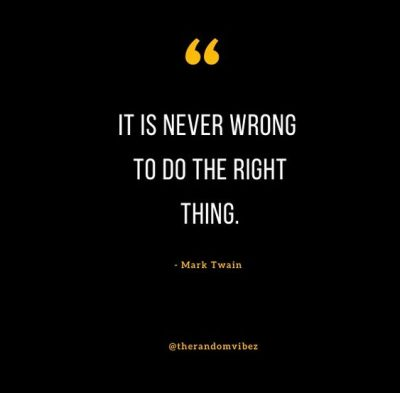 Always Do The Right Thing Quotes