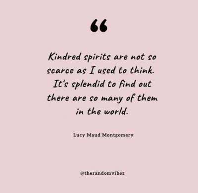 Anne of Green Gables Kindred Spirits Quote