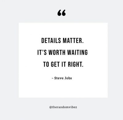 Attention To Detail Quotes