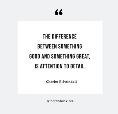 Attention To Detail Quotes Images