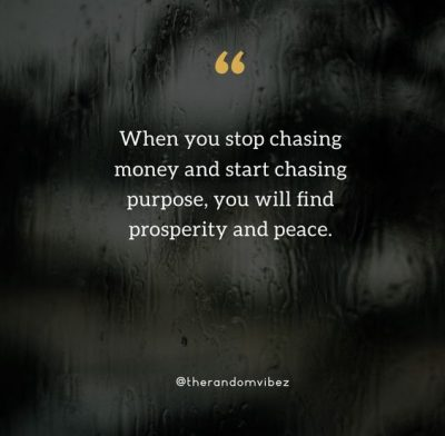 Chasing Money Quotes Images