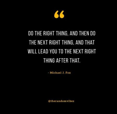 Do The Next Right Thing Quote