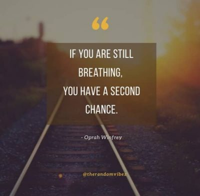 Famous Second Chance Quotes
