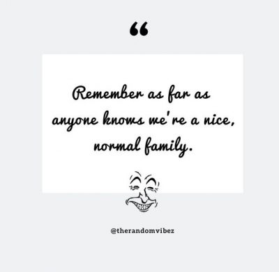 Funny Family Quotes For Instagram