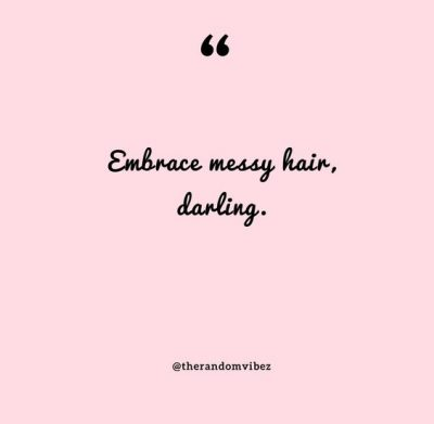 Funny Messy Hair Quotes