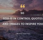 God Is In Control Quotes And Images