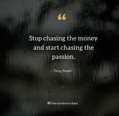 Hustle Chase Money Quotes