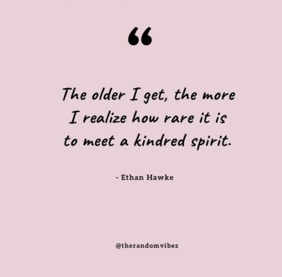 Inspirational Kindred Spirit Quotes
