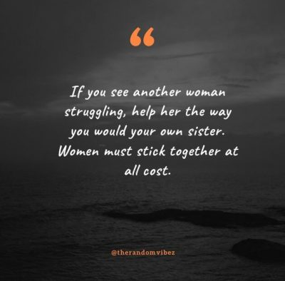 Inspirational Stick Together Quotes Women