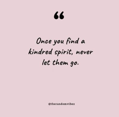 Kindred Spirit Quotes