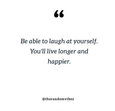 Laughing At Yourself Quotes