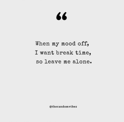 Leave me Alone Quotes Pictures
