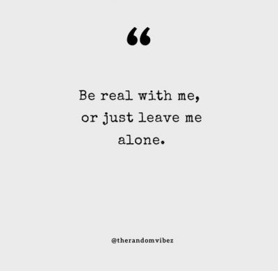 Leave me Alone Quotes Relationship