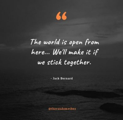 Let's Stick Together Quotes