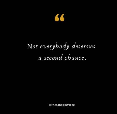 No Second Chance Quotes