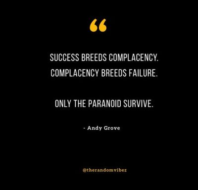 Only the paranoid survive Quote