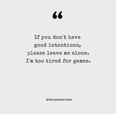 Please Leave Me Alone Quotes