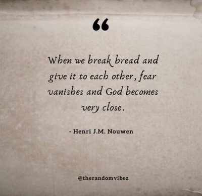 Quotes About Breaking Bread