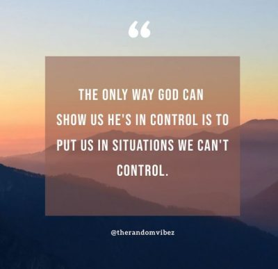 Quotes About God Being In Control