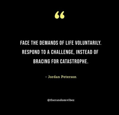 Quotes By Jordan Peterson