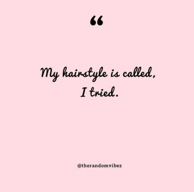 Quotes On Messy Hair