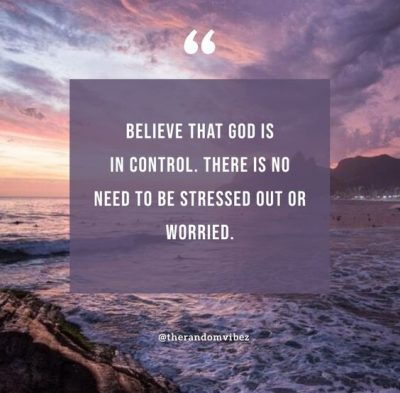 Relax God Is In Control Quotes