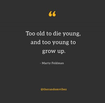 Sad Quotes About Dying Young