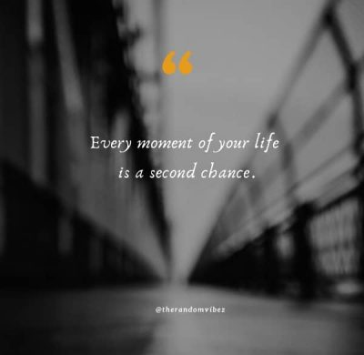Second Chance Quotes Images