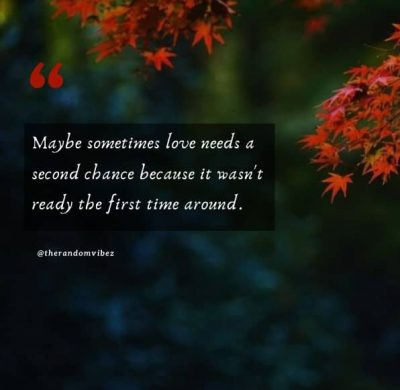 Second Chance Quotes Love