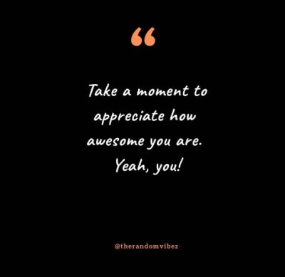 You Are Awesome Quotes