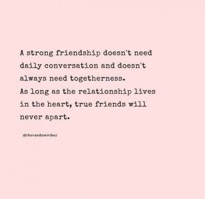 Deep Long Friendship Quotes