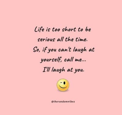 Funny Inspiring Life Quotes