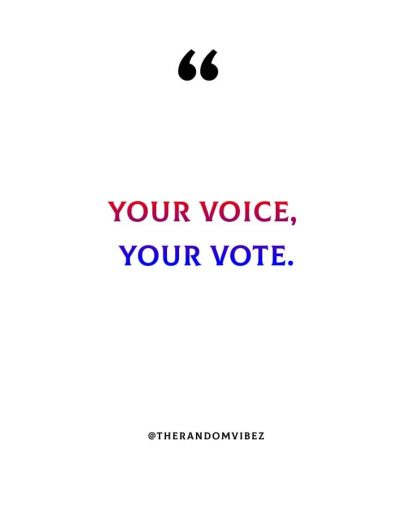 Importance Of Voting Quotes